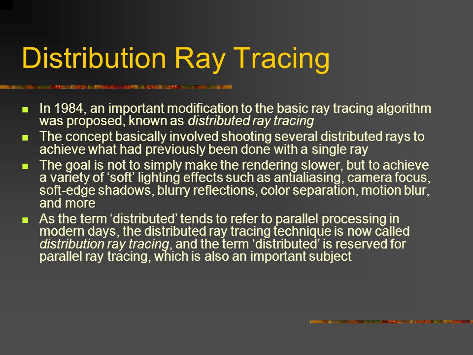 Distribution Ray Tracing