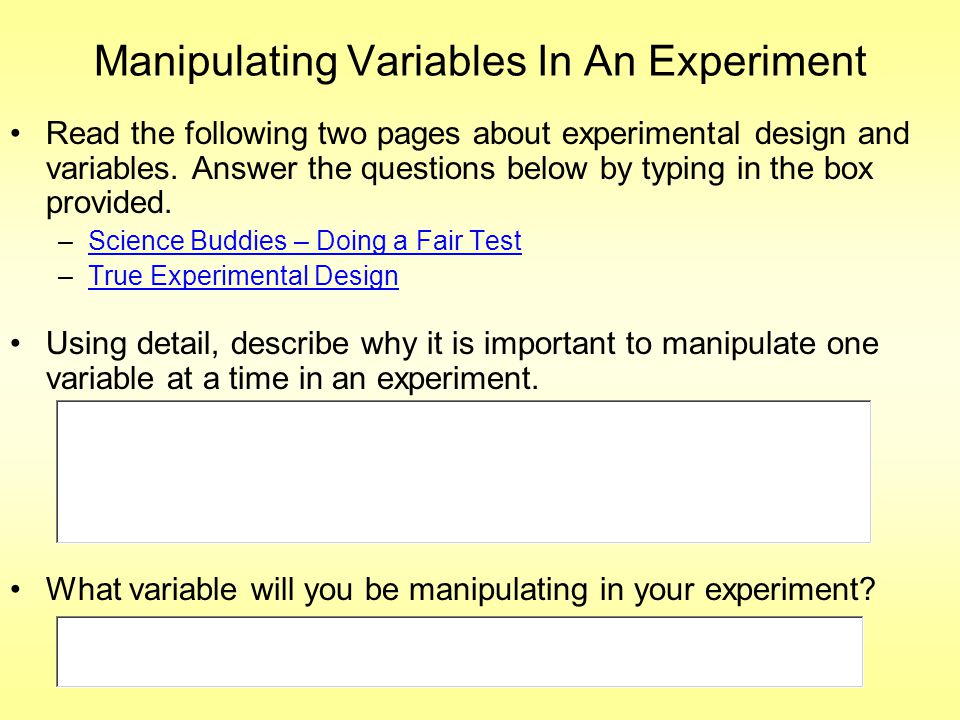 Manipulating Variables In An Experiment