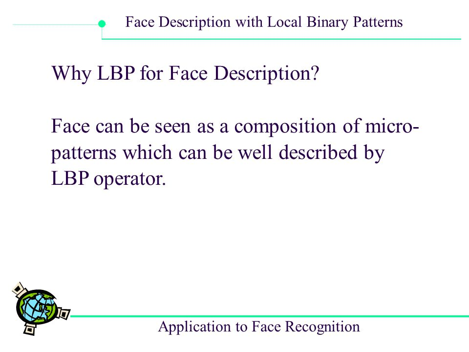 Why LBP for Face Description
