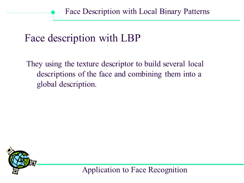 Face description with LBP