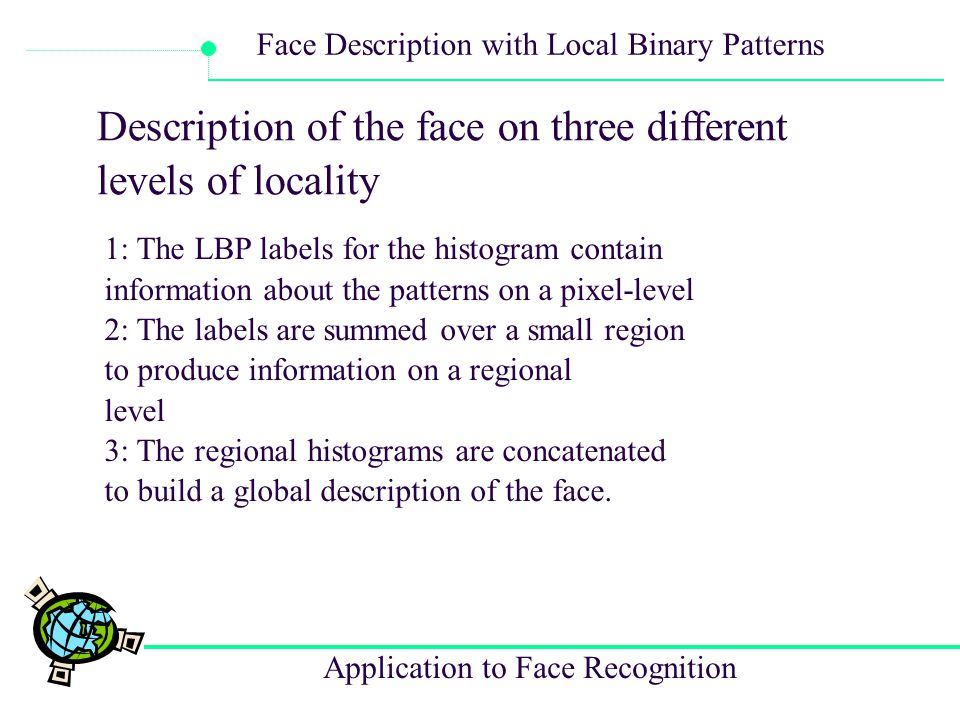 Description of the face on three different levels of locality