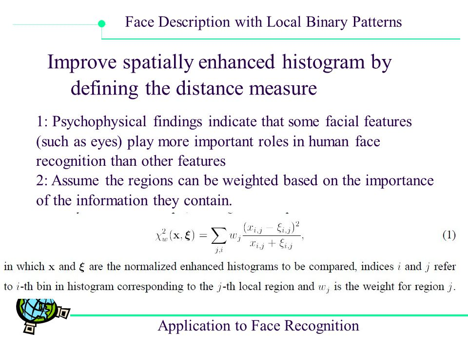 Improve spatially enhanced histogram by defining the distance measure