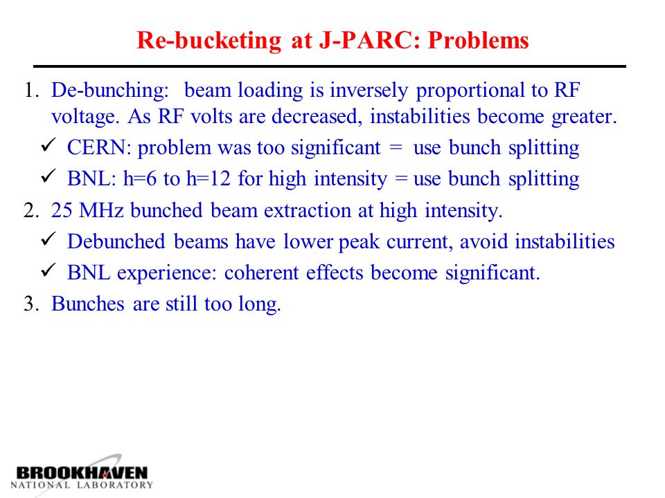 Re-bucketing at J-PARC: Problems