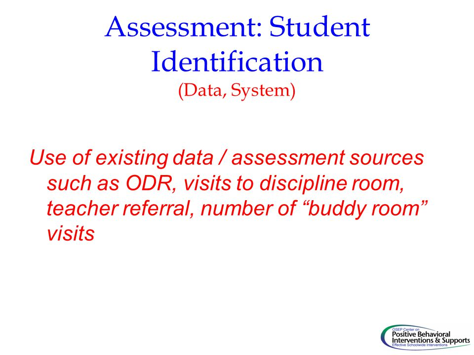 Assessment: Student Identification (Data, System)