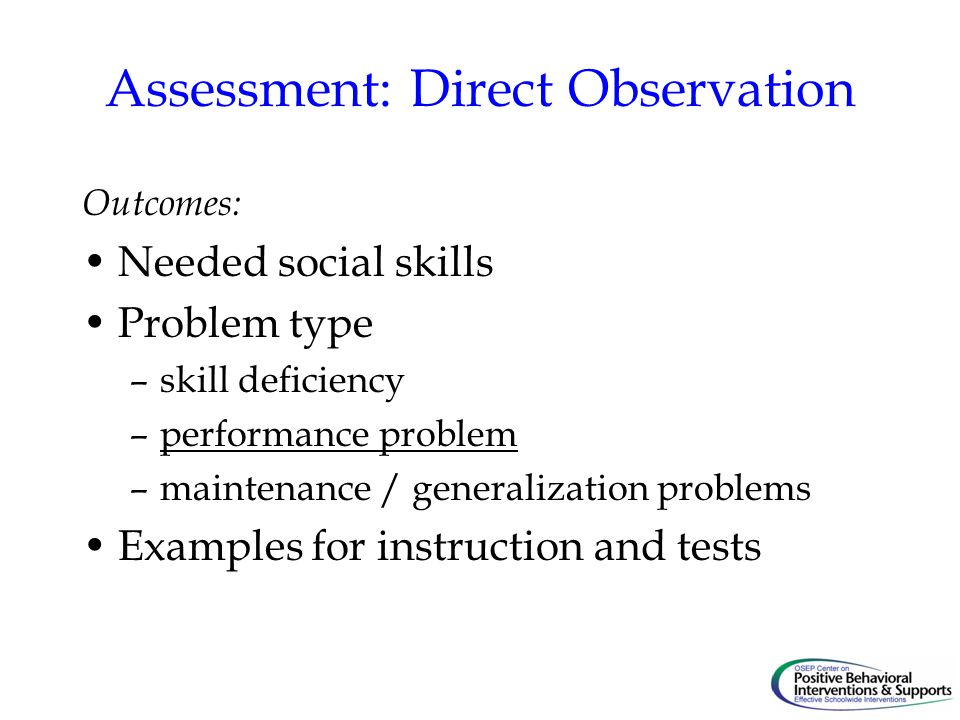 Assessment: Direct Observation