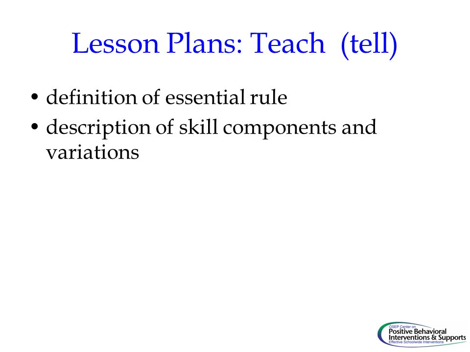 Lesson Plans: Teach (tell)