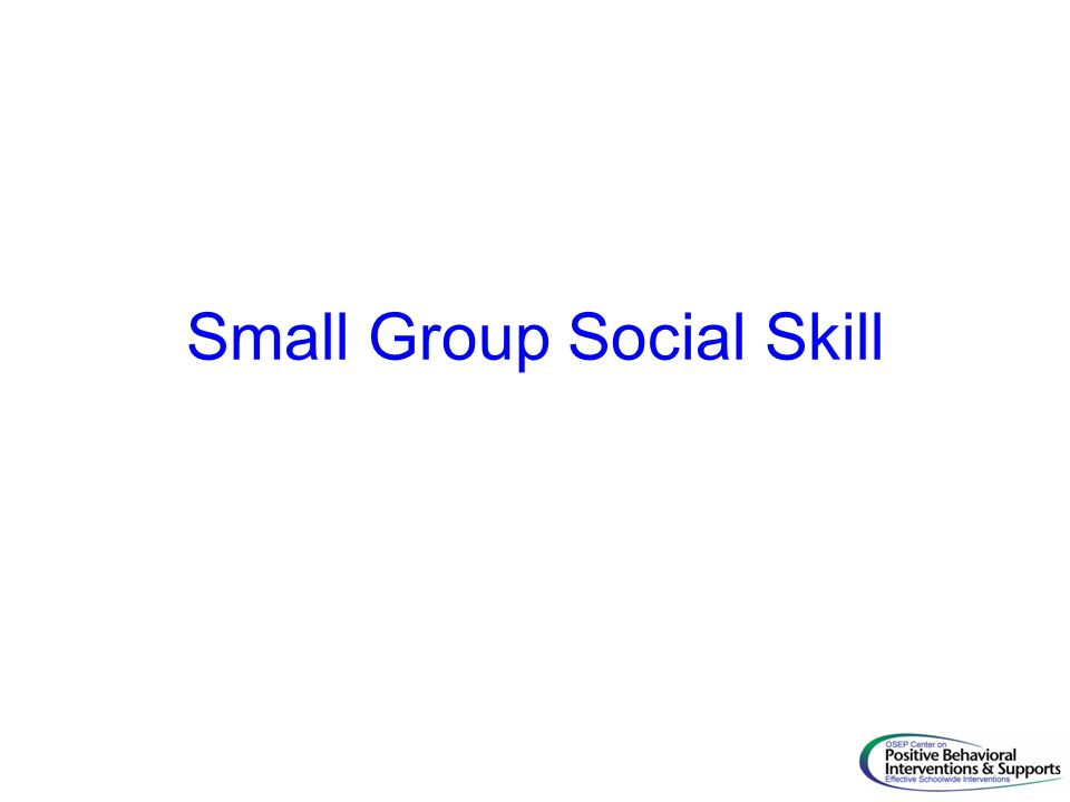 Small Group Social Skill