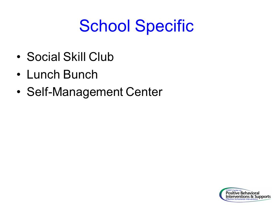 School Specific Social Skill Club Lunch Bunch Self-Management Center