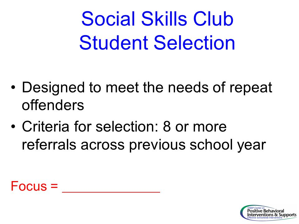 Social Skills Club Student Selection