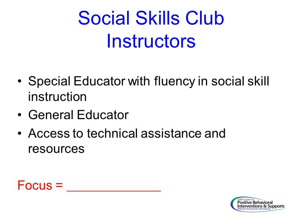 Social Skills Club Instructors