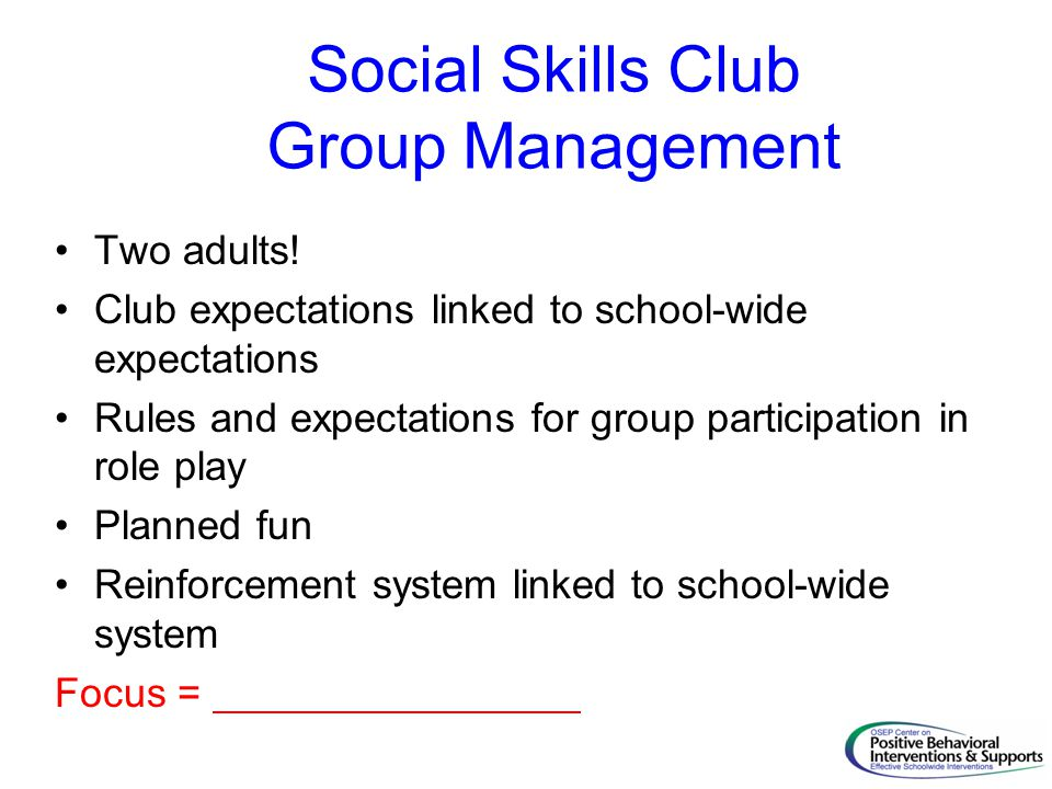 Social Skills Club Group Management