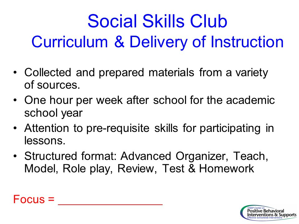 Social Skills Club Curriculum & Delivery of Instruction