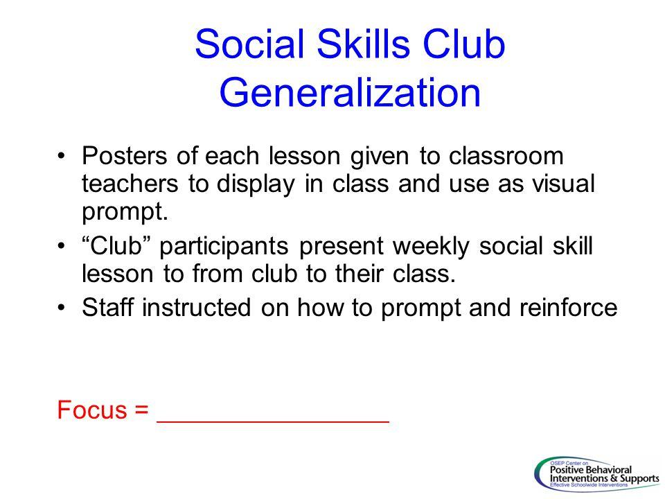 Social Skills Club Generalization