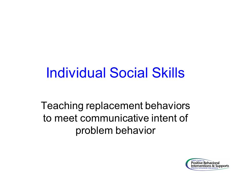 Individual Social Skills