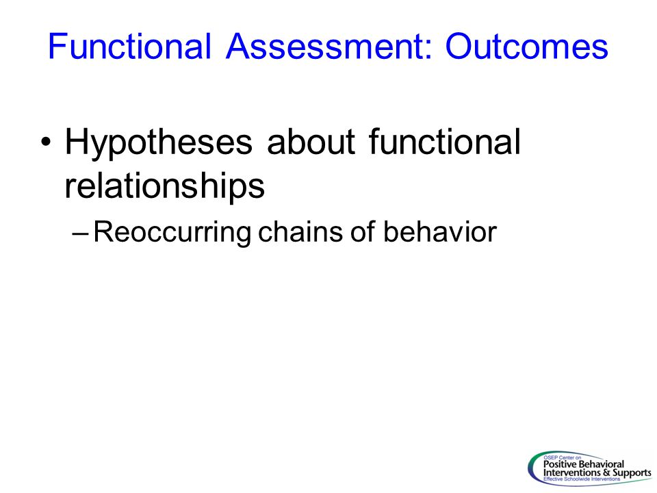 Functional Assessment: Outcomes