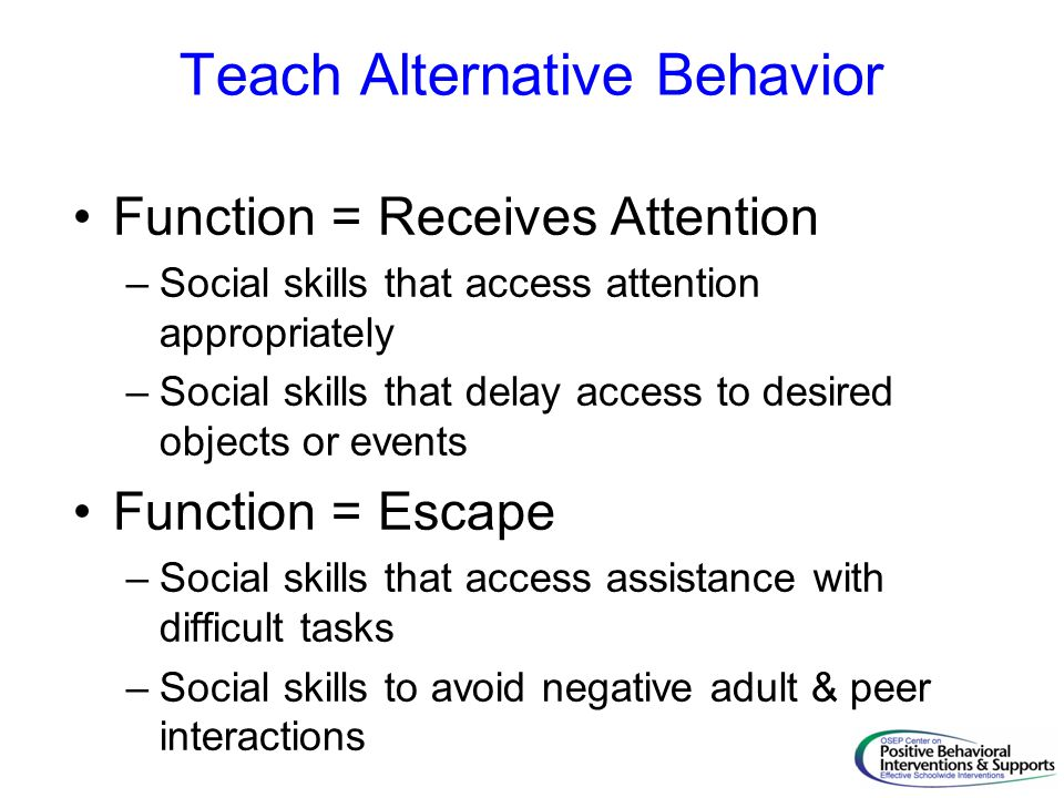 Teach Alternative Behavior