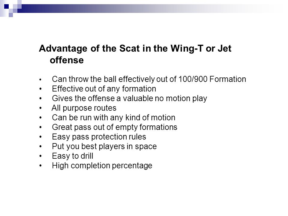 Advantage of the Scat in the Wing-T or Jet offense