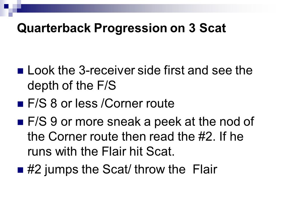 Quarterback Progression on 3 Scat