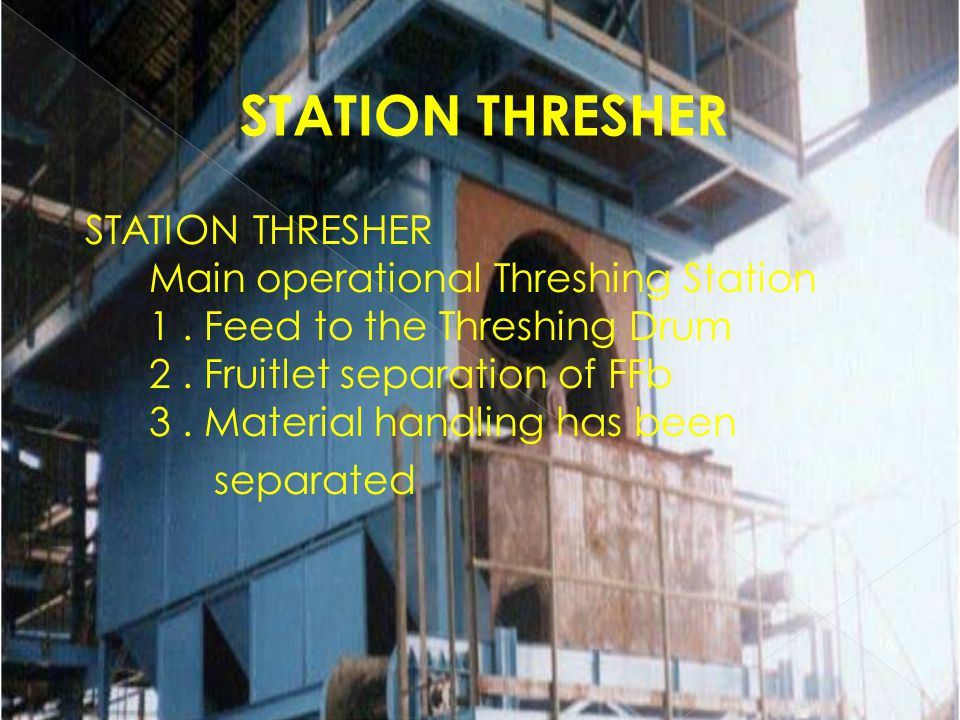 STATION THRESHER