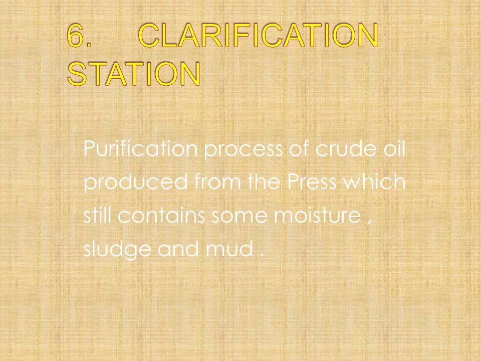 6. CLARIFICATION STATION