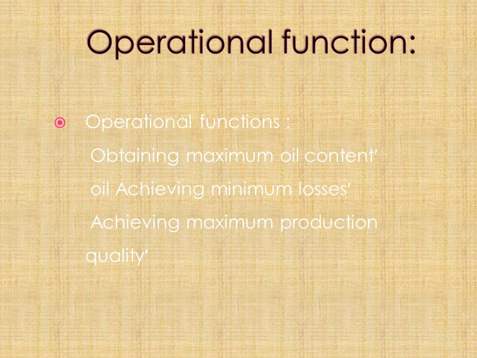 Operational function:
