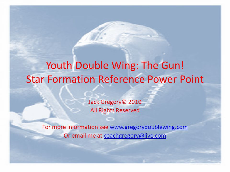 Youth Double Wing: The Gun! Star Formation Reference Power Point