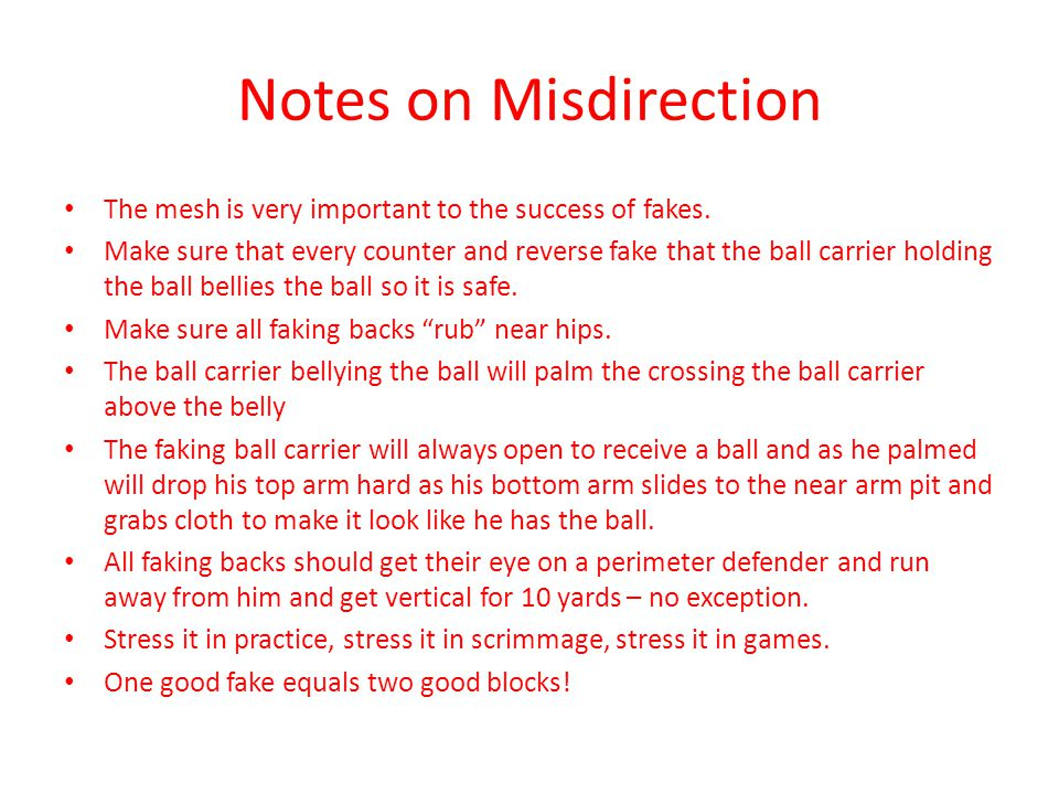 Notes on Misdirection The mesh is very important to the success of fakes.