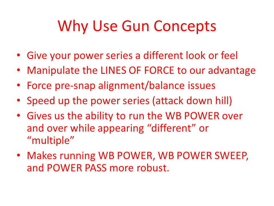 Why Use Gun Concepts Give your power series a different look or feel