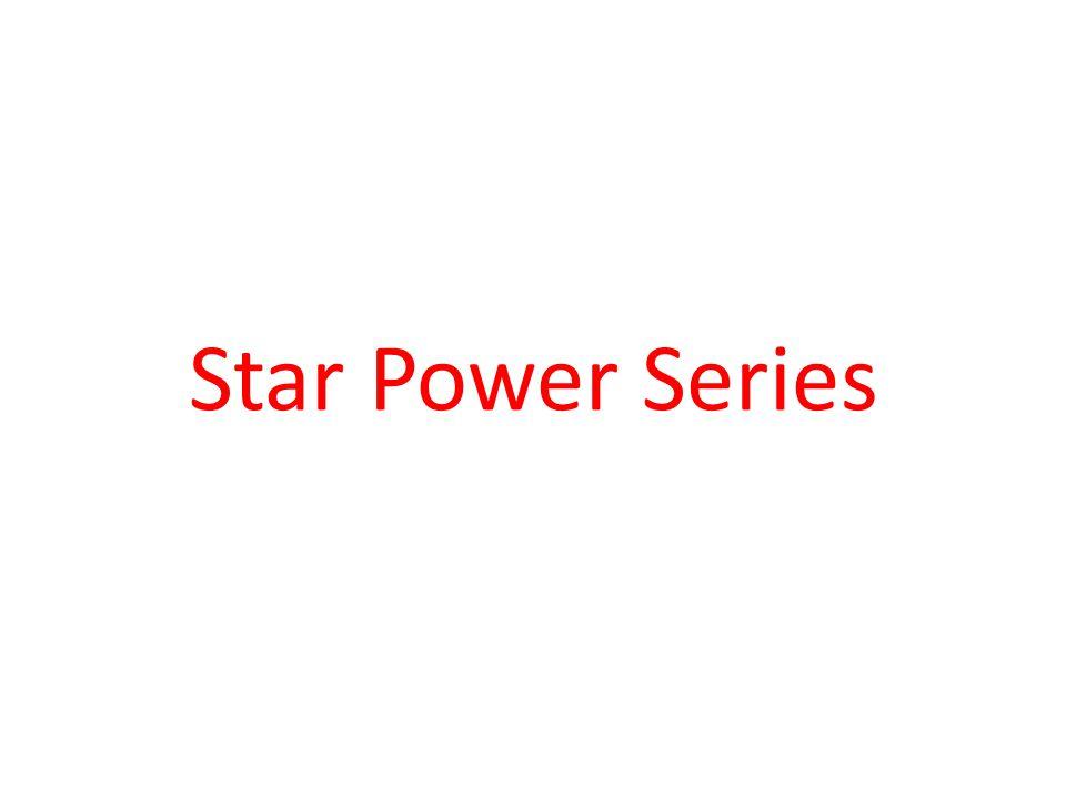 Star Power Series