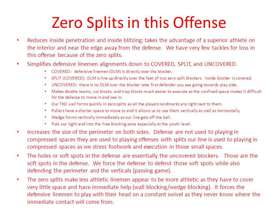 Zero Splits in this Offense
