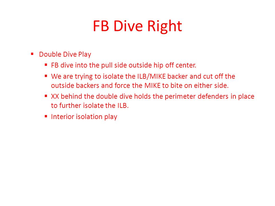 FB Dive Right Double Dive Play