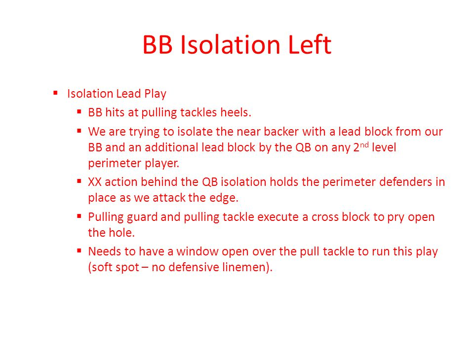 BB Isolation Left Isolation Lead Play