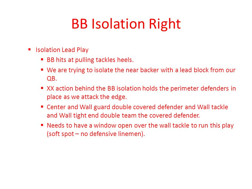 BB Isolation Right Isolation Lead Play