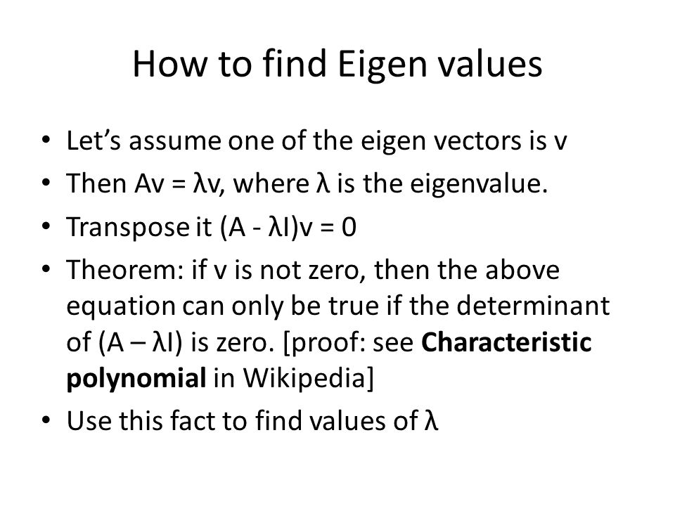 How to find Eigen values