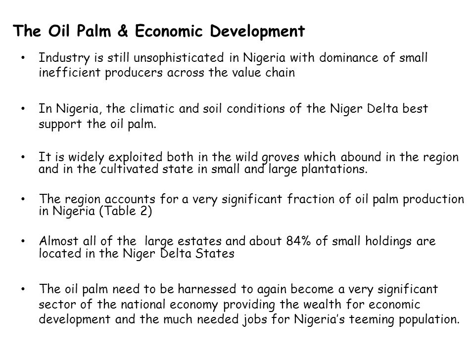 The Oil Palm & Economic Development