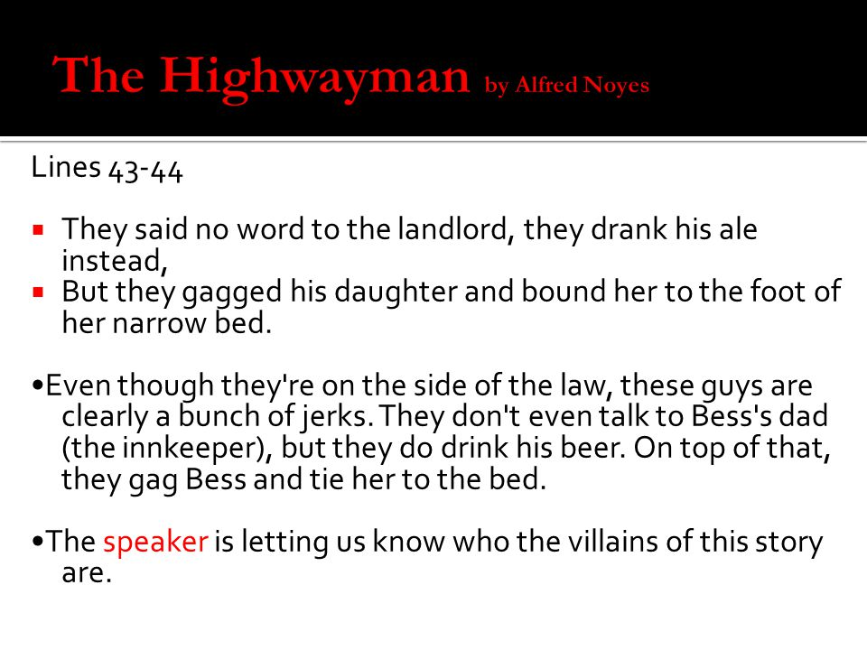 The Highwayman by Alfred Noyes