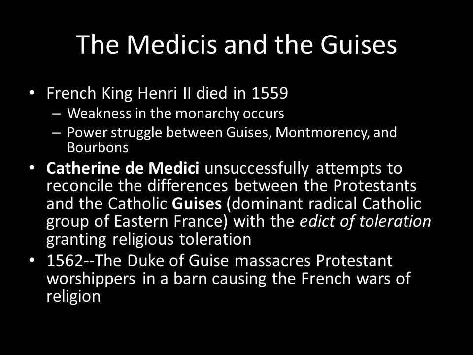 The Medicis and the Guises