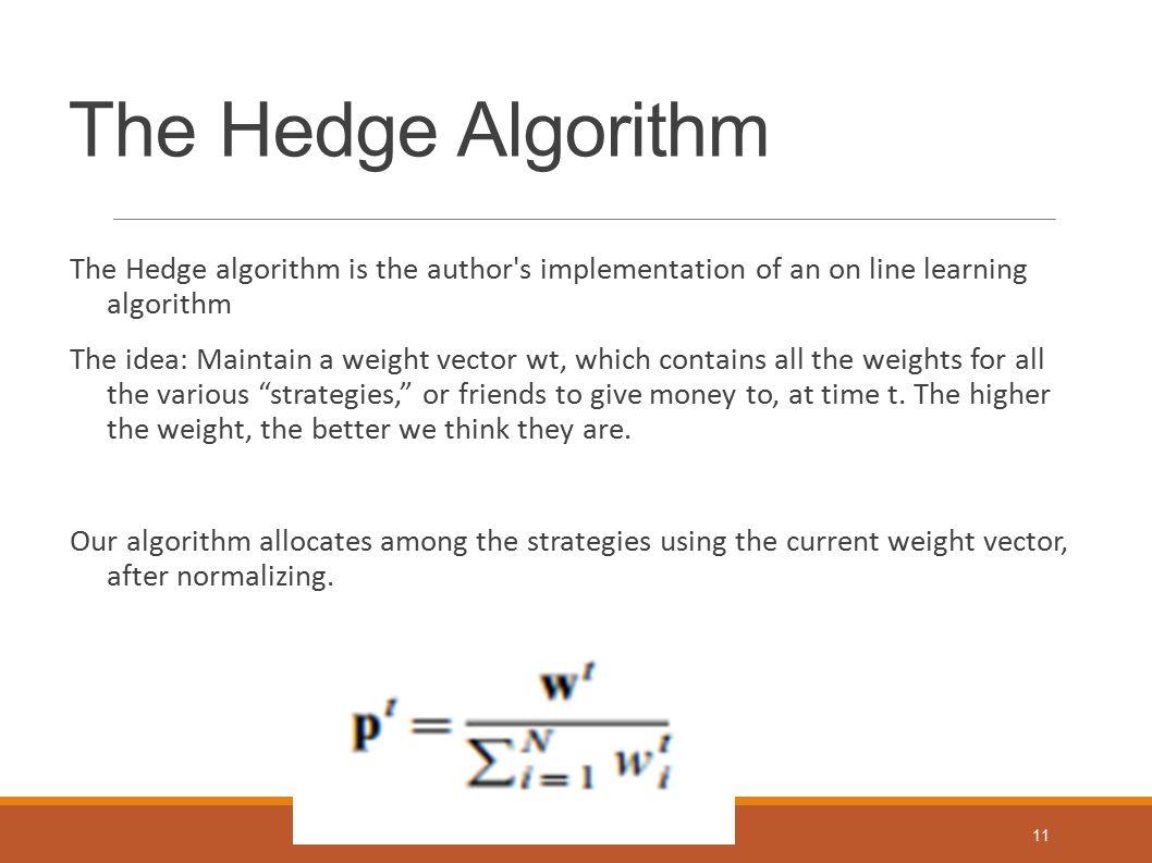 The Hedge Algorithm