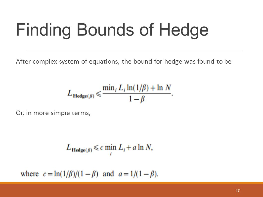 Finding Bounds of Hedge