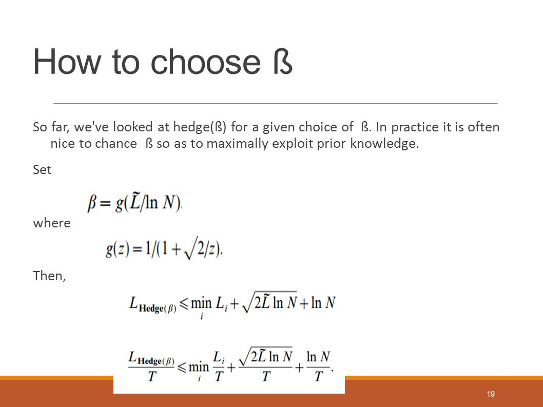 How to choose ß