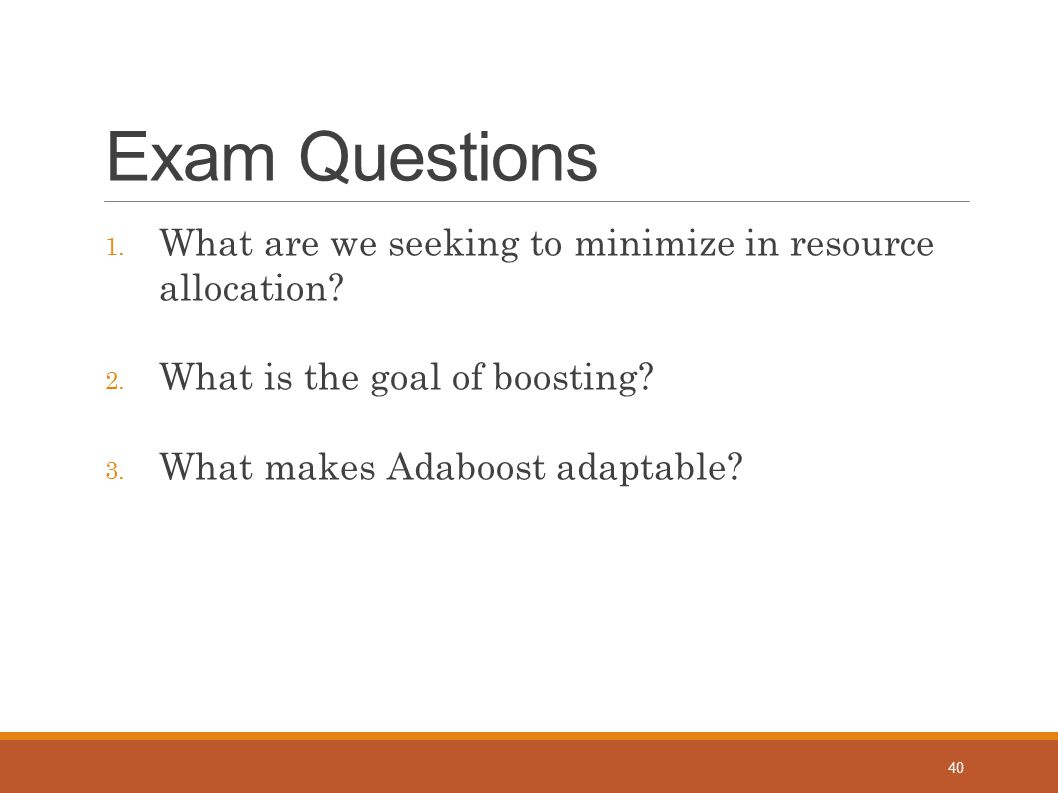 Exam Questions What are we seeking to minimize in resource allocation