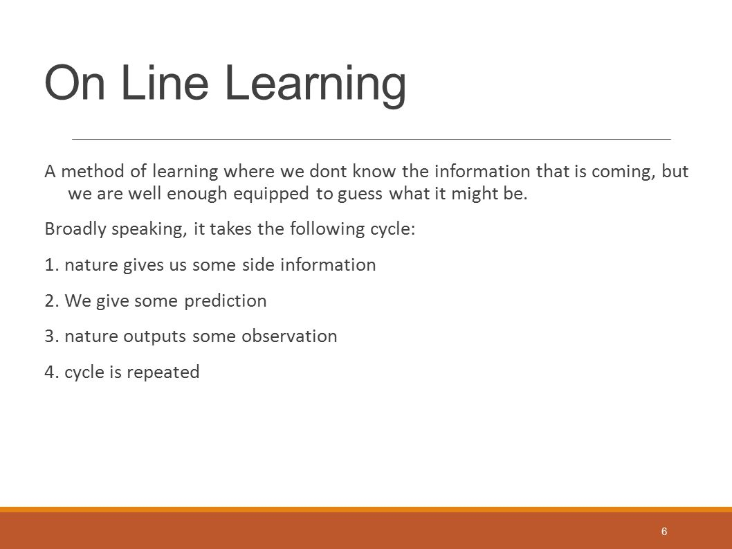 On Line Learning