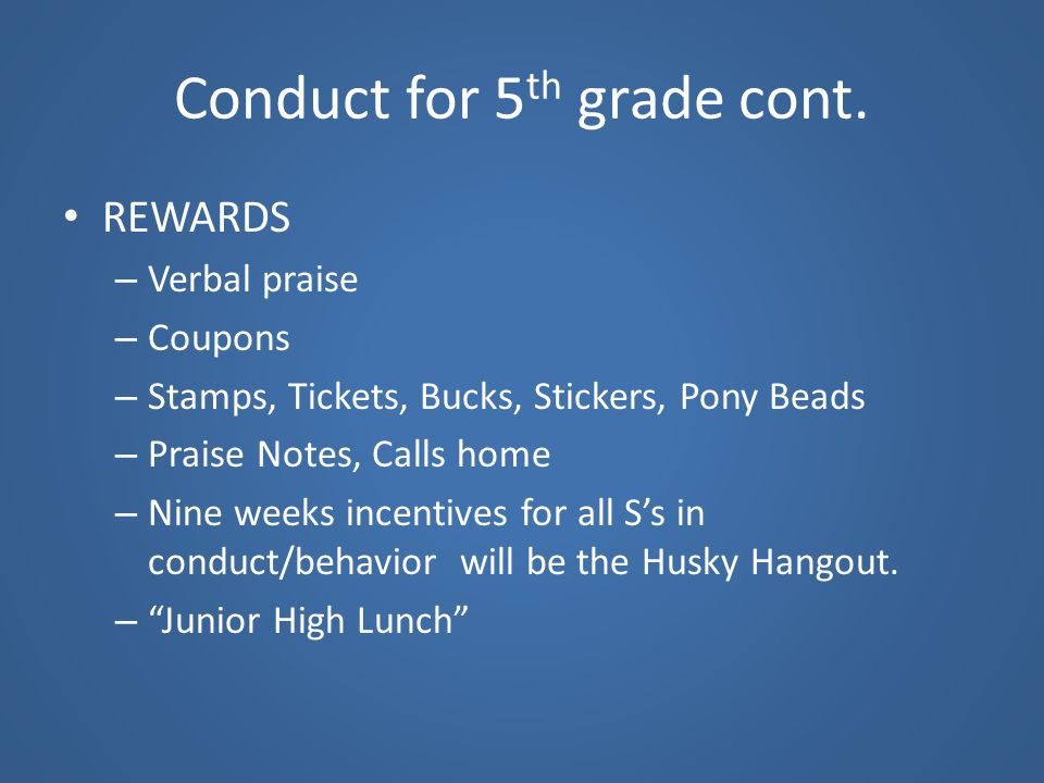 Conduct for 5th grade cont.
