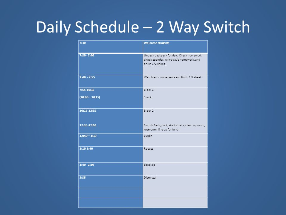 Daily Schedule – 2 Way Switch