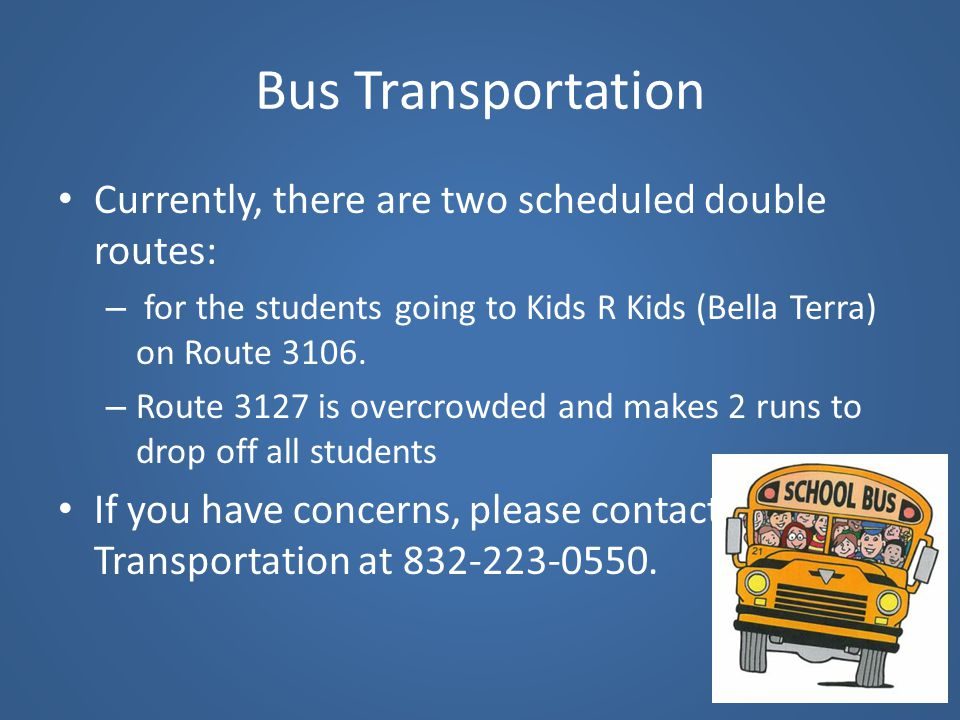 Bus Transportation Currently, there are two scheduled double routes: