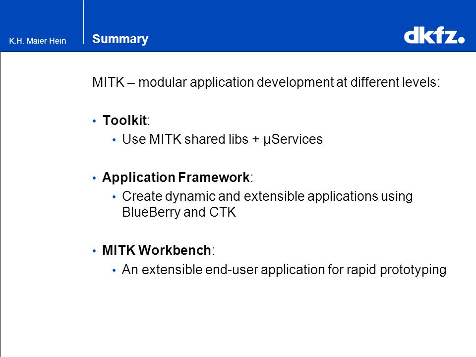 MITK – modular application development at different levels: Toolkit: