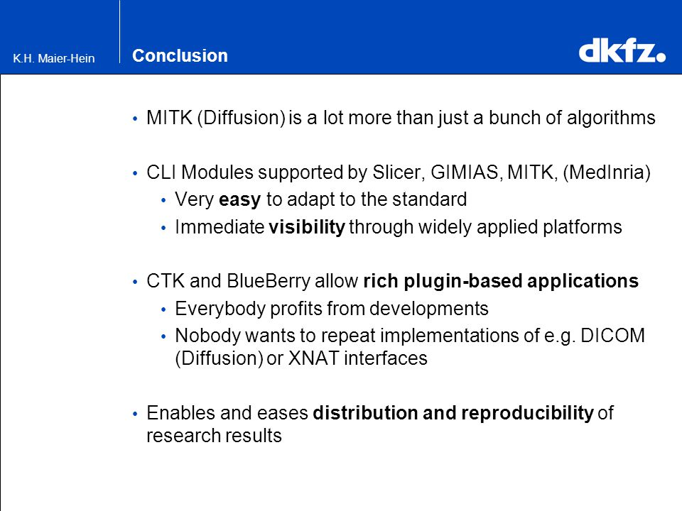 MITK (Diffusion) is a lot more than just a bunch of algorithms