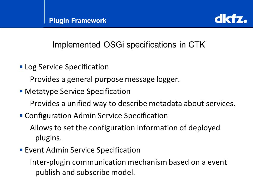 Implemented OSGi specifications in CTK