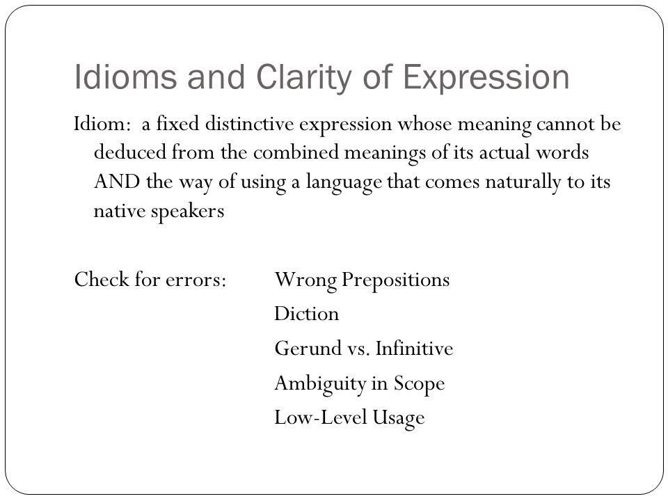 Idioms and Clarity of Expression