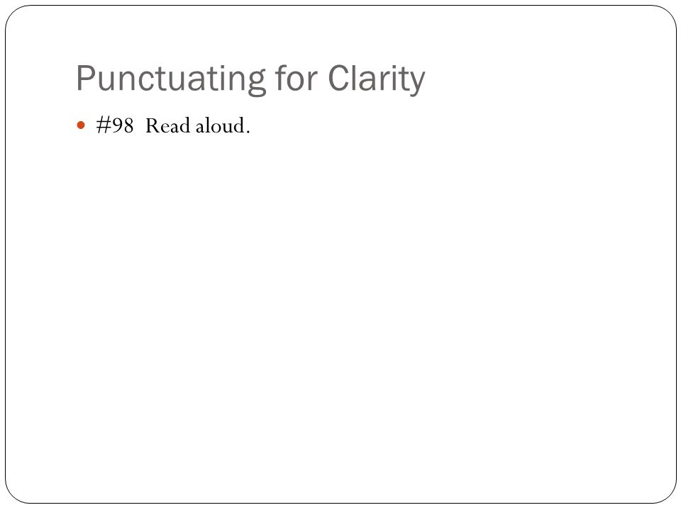 Punctuating for Clarity
